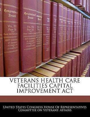 Veterans Health Care Facilities Capital Improvement ACT