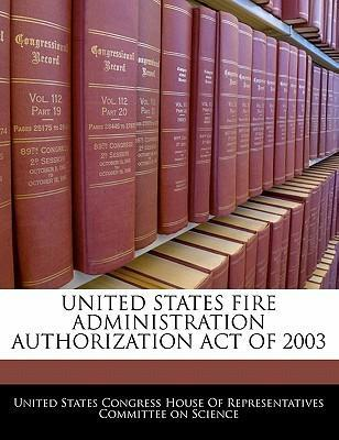 United States Fire Administration Authorization Act of 2003
