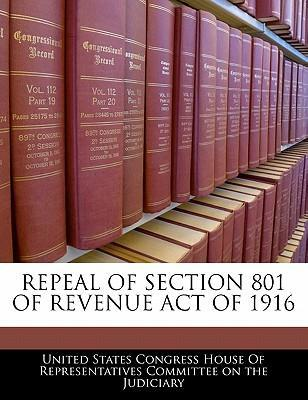 Repeal of Section 801 of Revenue Act of 1916