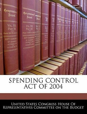 Spending Control Act of 2004