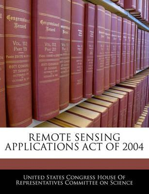 Remote Sensing Applications Act of 2004