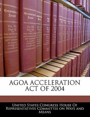 Agoa Acceleration Act of 2004
