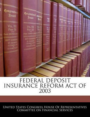 Federal Deposit Insurance Reform Act of 2003