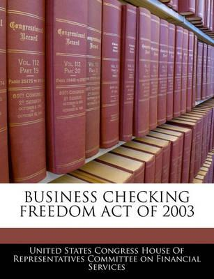 Business Checking Freedom Act of 2003