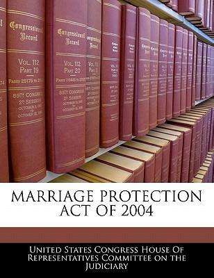 Marriage Protection Act of 2004