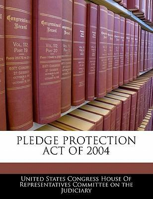 Pledge Protection Act of 2004