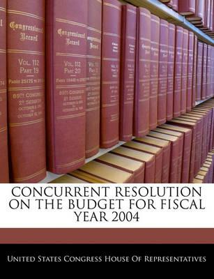 Concurrent Resolution on the Budget for Fiscal Year 2004