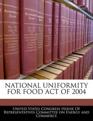 National Uniformity for Food Act of 2004