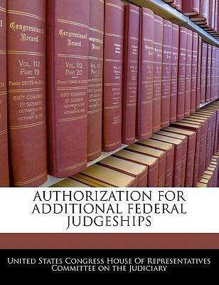 Authorization for Additional Federal Judgeships
