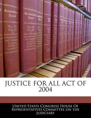 Justice for All Act of 2004