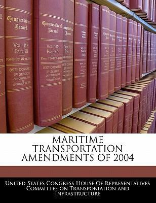 Maritime Transportation Amendments of 2004