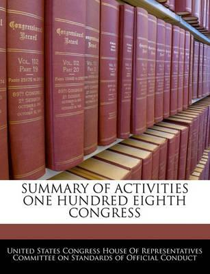 Summary of Activities One Hundred Eighth Congress