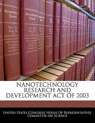 Nanotechnology Research and Development Act of 2003