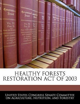 Healthy Forests Restoration Act of 2003
