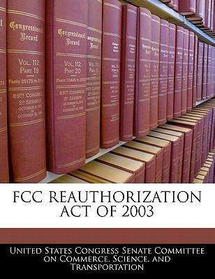 FCC Reauthorization Act of 2003