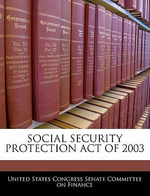 Social Security Protection Act of 2003