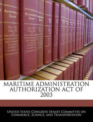 Maritime Administration Authorization Act of 2003