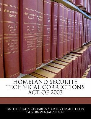 Homeland Security Technical Corrections Act of 2003