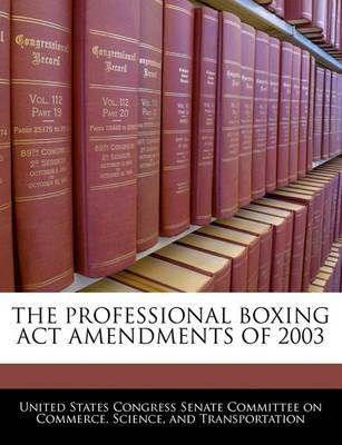 The Professional Boxing ACT Amendments of 2003