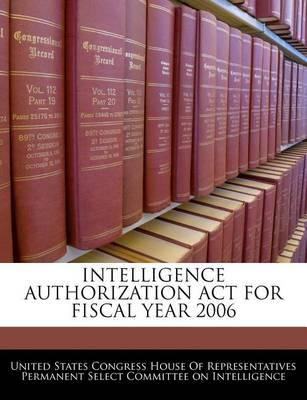 Intelligence Authorization ACT for Fiscal Year 2006