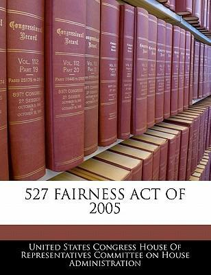 527 Fairness Act of 2005