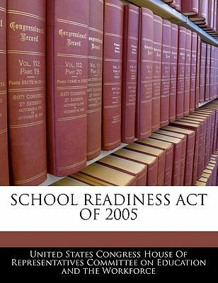School Readiness Act of 2005