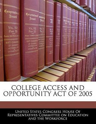 College Access and Opportunity Act of 2005