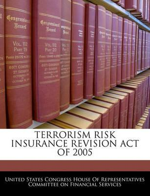 Terrorism Risk Insurance Revision Act of 2005
