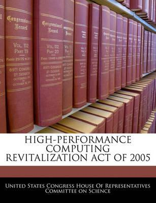 High-Performance Computing Revitalization Act of 2005