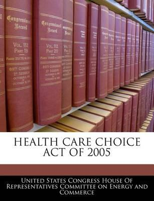 Health Care Choice Act of 2005