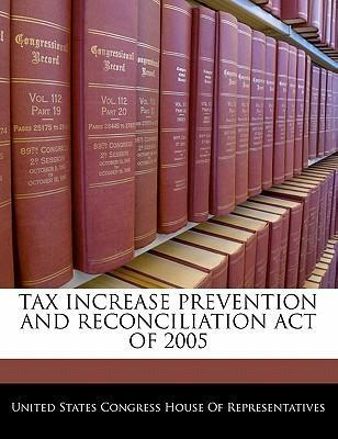 Tax Increase Prevention and Reconciliation Act of 2005