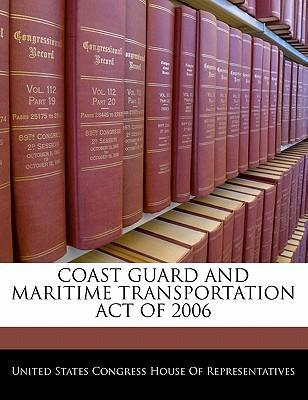 Coast Guard and Maritime Transportation Act of 2006