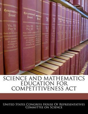 Science and Mathematics Education for Competitiveness ACT