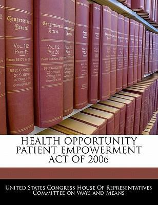 Health Opportunity Patient Empowerment Act of 2006
