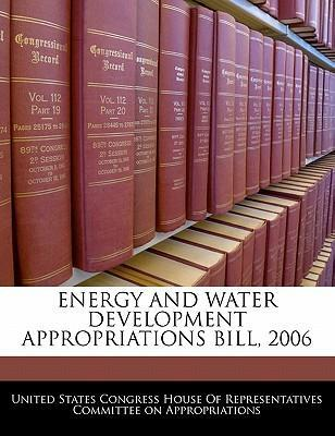 Energy and Water Development Appropriations Bill, 2006
