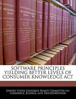 Software Principles Yielding Better Levels of Consumer Knowledge ACT