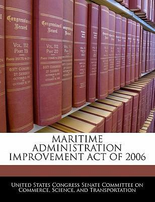 Maritime Administration Improvement Act of 2006