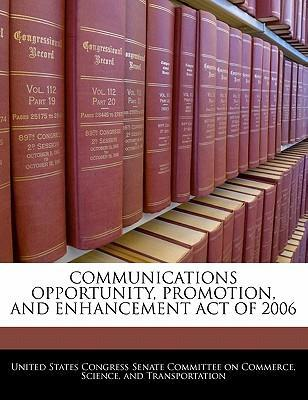 Communications Opportunity, Promotion, and Enhancement Act of 2006