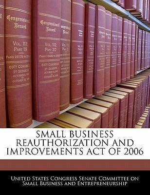 Small Business Reauthorization and Improvements Act of 2006