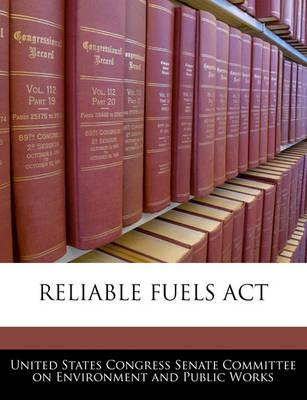 Reliable Fuels ACT