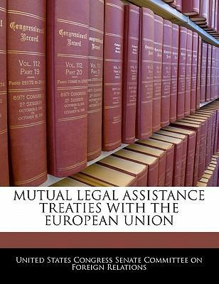 Mutual Legal Assistance Treaties with the European Union