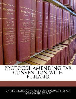 Protocol Amending Tax Convention with Finland