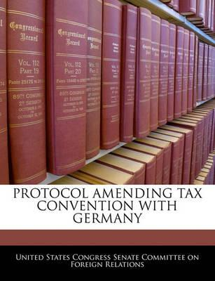 Protocol Amending Tax Convention with Germany