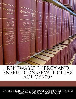 Renewable Energy and Energy Conservation Tax Act of 2007