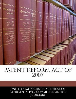 Patent Reform Act of 2007