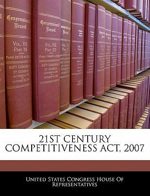 21st Century Competitiveness ACT, 2007
