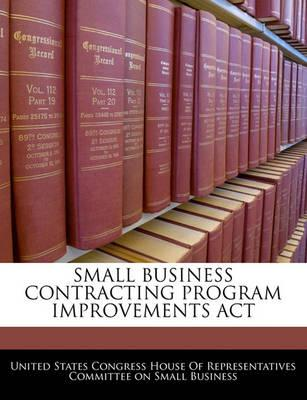 Small Business Contracting Program Improvements ACT