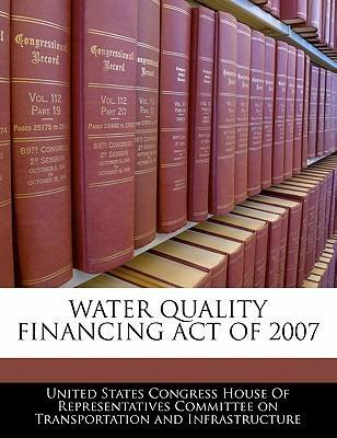 Water Quality Financing Act of 2007