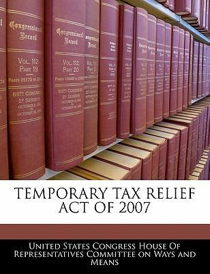 Temporary Tax Relief Act of 2007