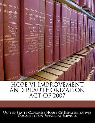 Hope VI Improvement and Reauthorization Act of 2007